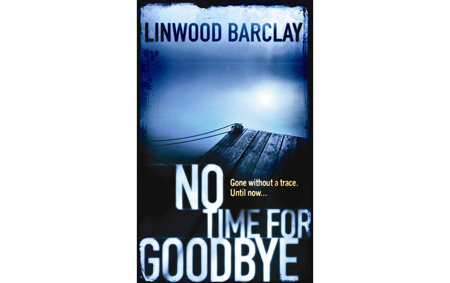«No Time For Goodbye» Linwood Barclay